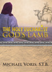 The Holy Eucharist: God's Lamb